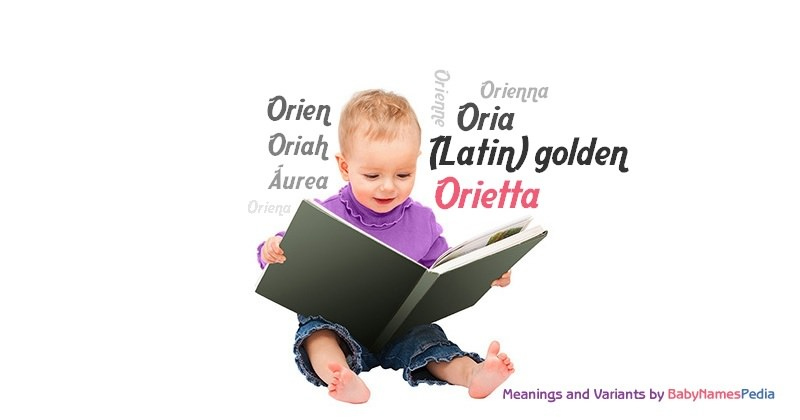 Meaning of the name Orietta