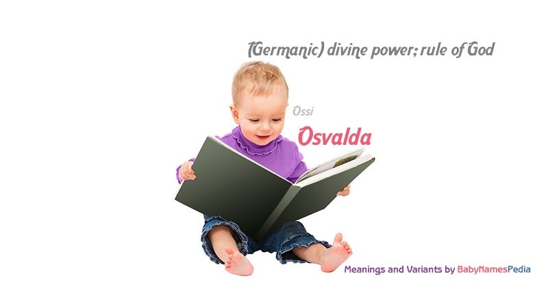 Meaning of the name Osvalda