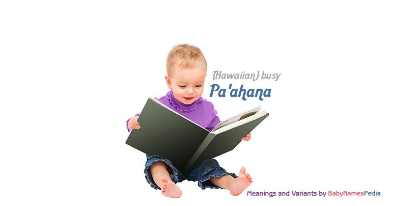 Meaning of the name Pa'ahana