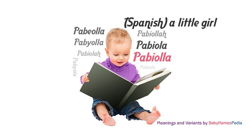 Meaning of the name Pabiolla