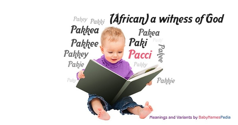 Meaning of the name Pacci