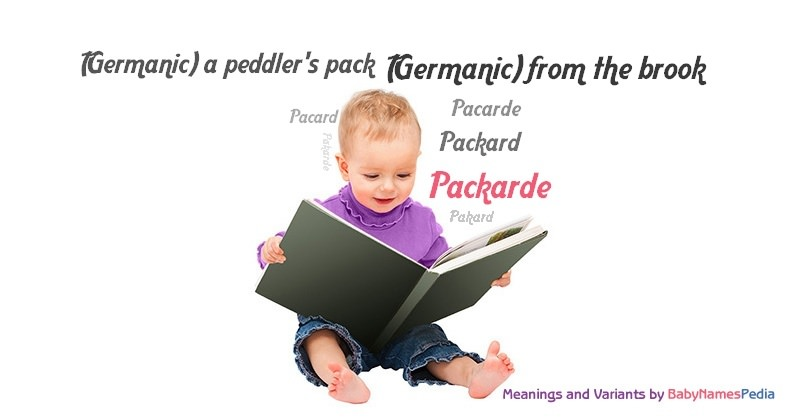 Meaning of the name Packarde