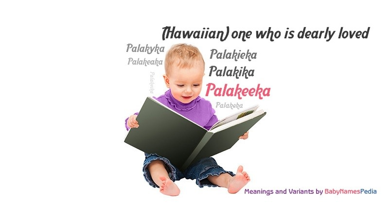 Meaning of the name Palakeeka