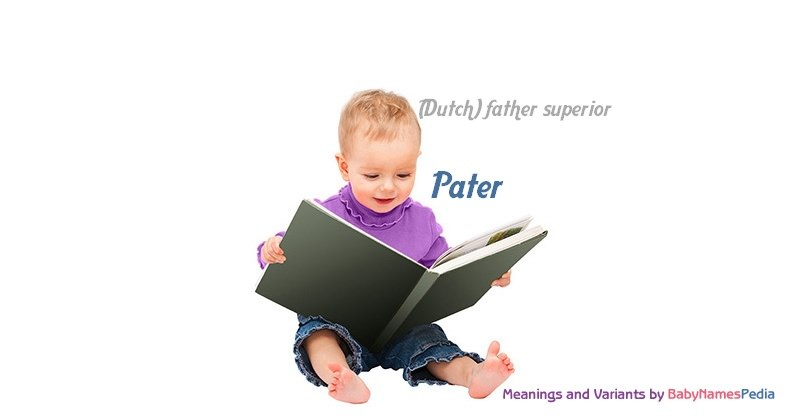 Meaning of the name Pater