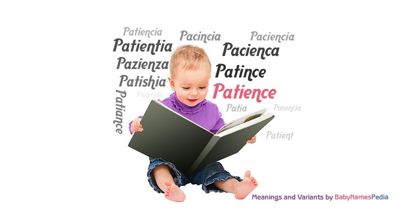 Meaning of the name Patience