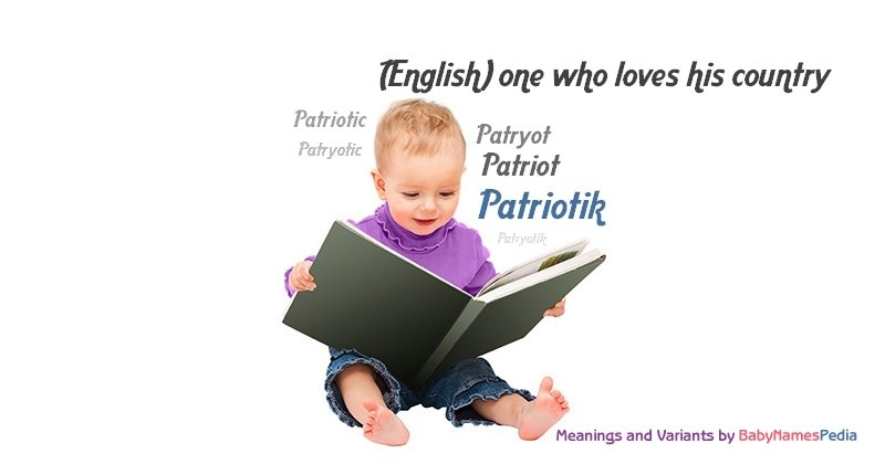 Meaning of the name Patriotik