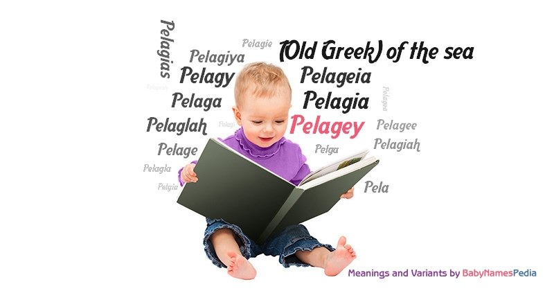 Meaning of the name Pelagey