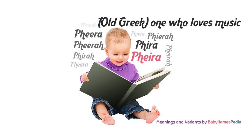 Meaning of the name Pheira
