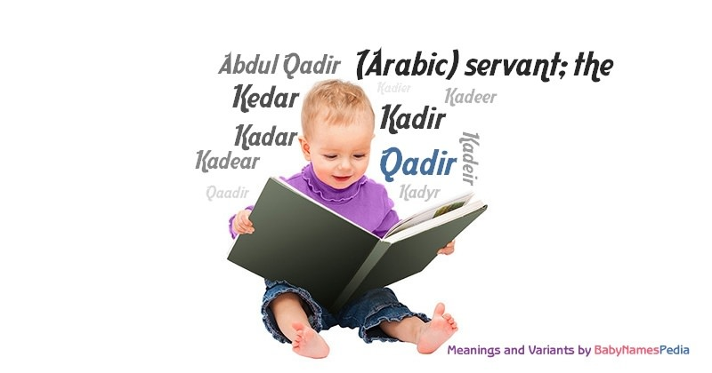 Meaning of the name Qadir