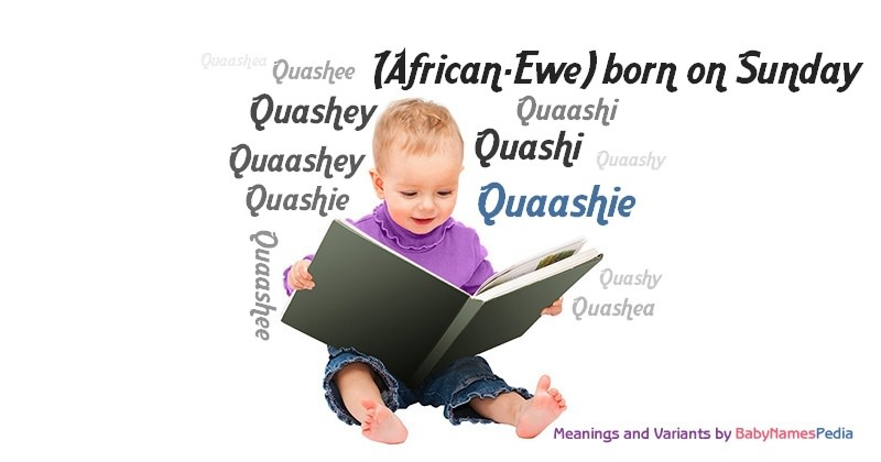 Meaning of the name Quaashie