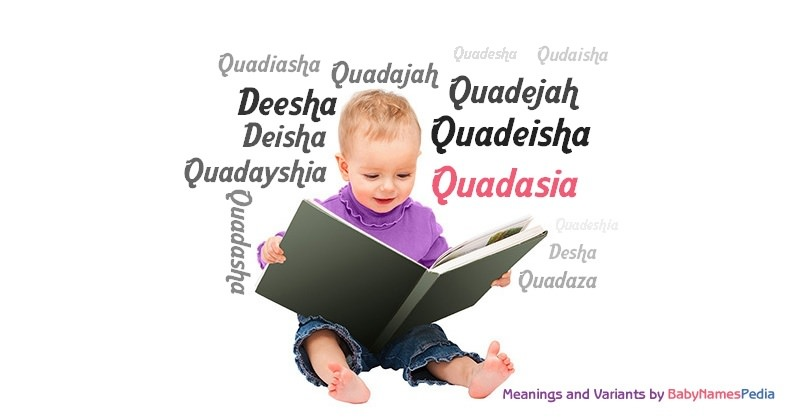 Meaning of the name Quadasia