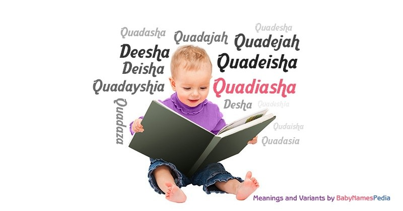 Meaning of the name Quadiasha