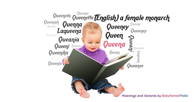 Meaning of the name Queena