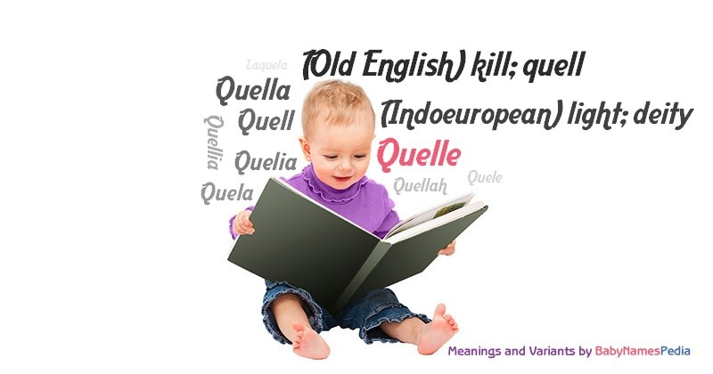 Meaning of the name Quelle