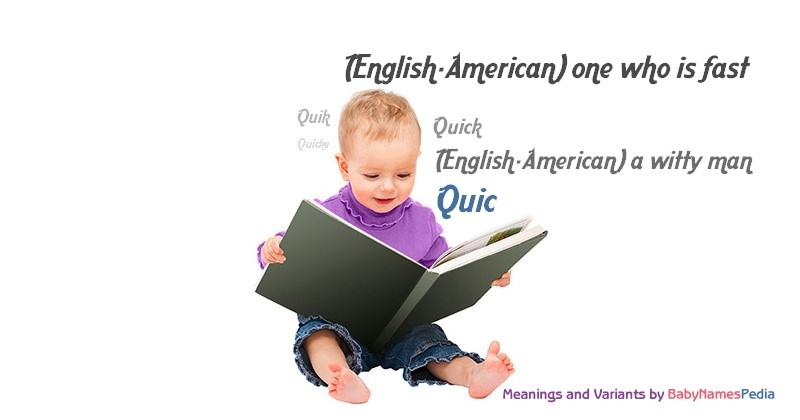 Meaning of the name Quic