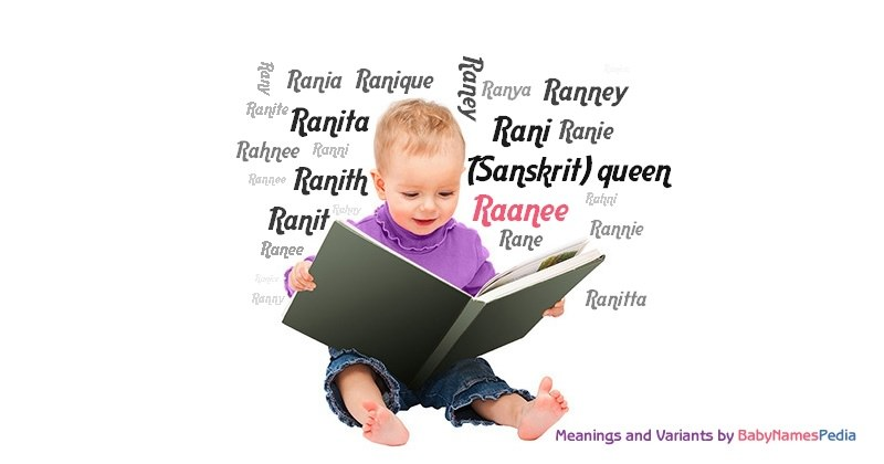 Meaning of the name Raanee