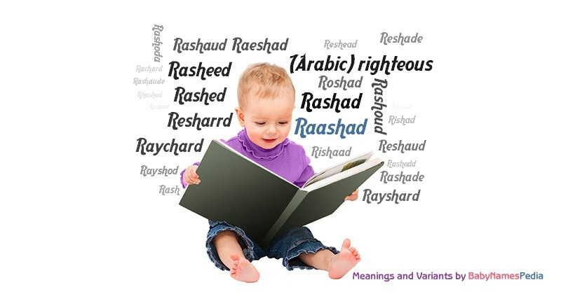 Meaning of the name Raashad