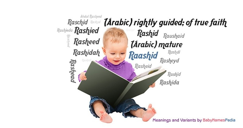 Meaning of the name Raashid