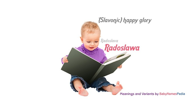 Meaning of the name Radoslawa
