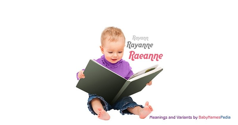 Meaning of the name Raeanne