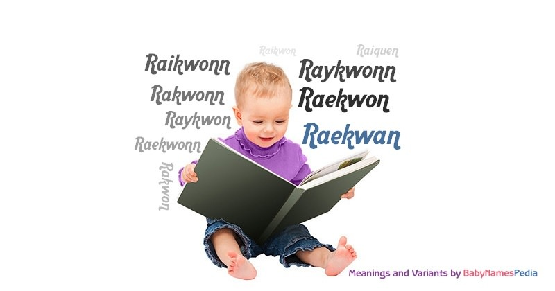 Meaning of the name Raekwan