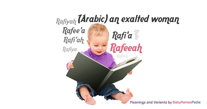 Meaning of the name Rafeeah