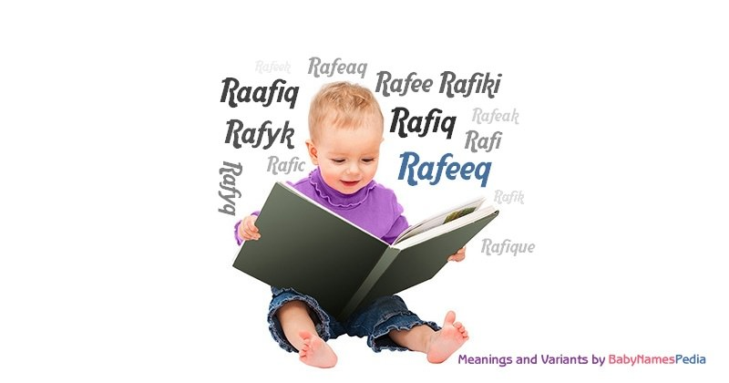 Meaning of the name Rafeeq
