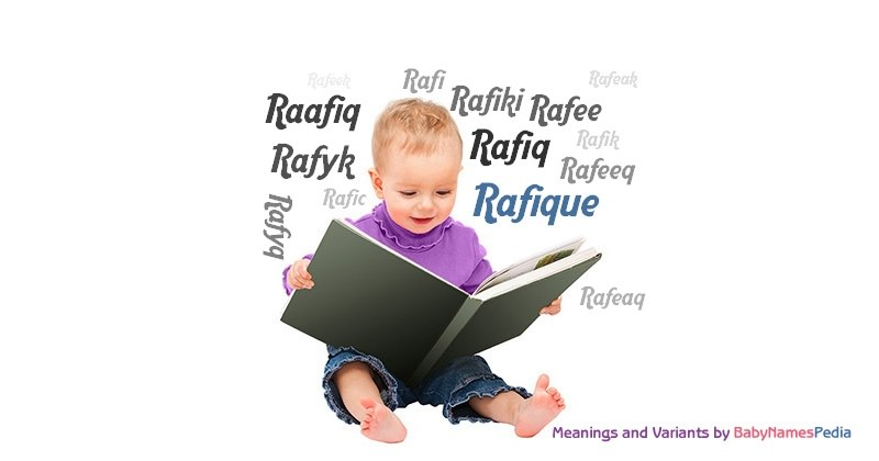 Meaning of the name Rafique