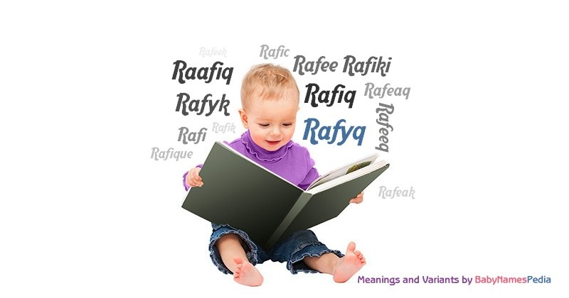 Meaning of the name Rafyq
