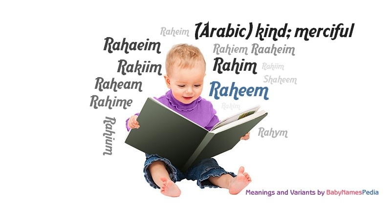 Meaning of the name Raheem
