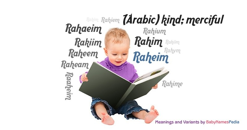 Meaning of the name Raheim