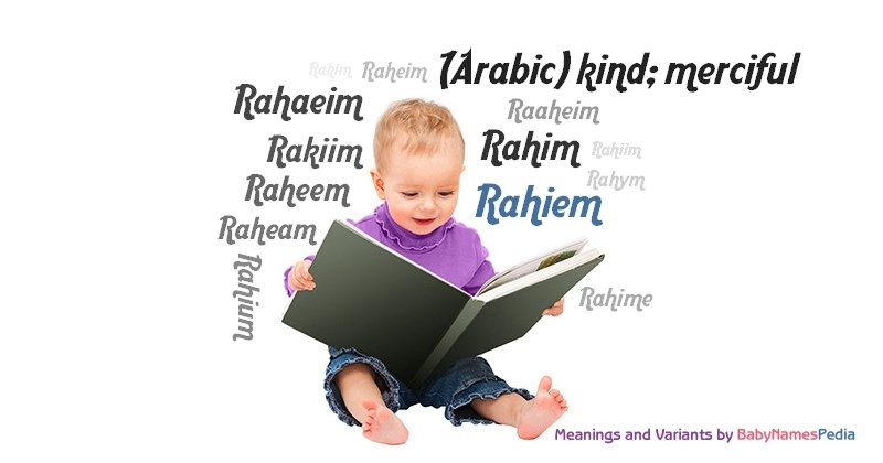 Meaning of the name Rahiem