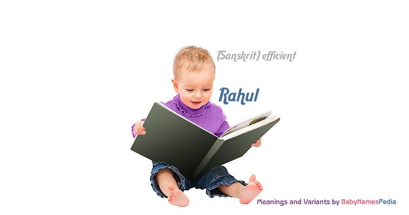 Meaning of the name Rahul