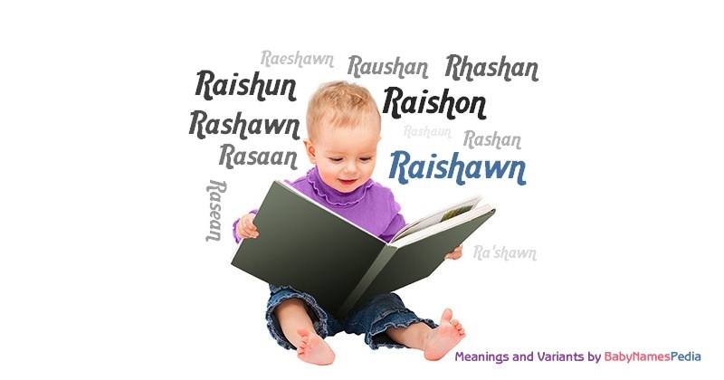 Meaning of the name Raishawn