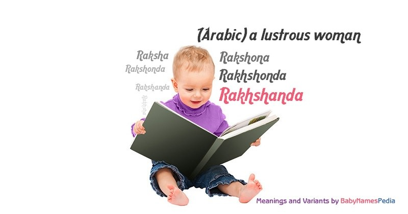 Rakhshanda Meaning Of Rakhshanda What Does Rakhshanda Mean