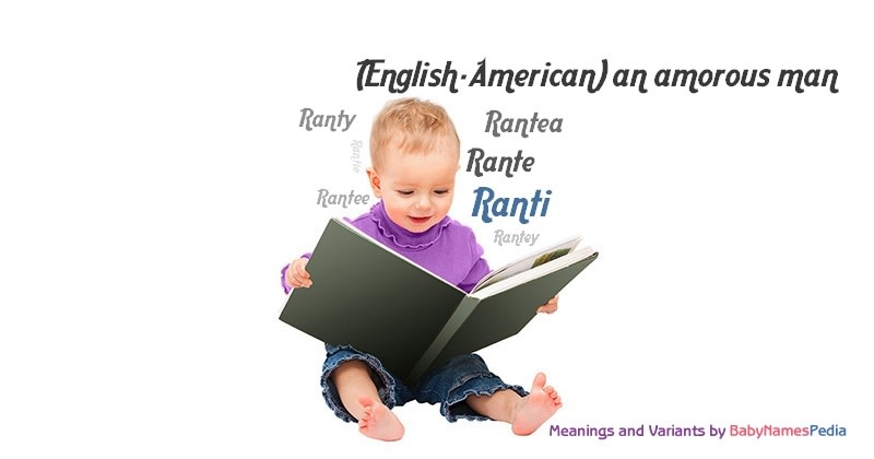 Meaning of the name Ranti