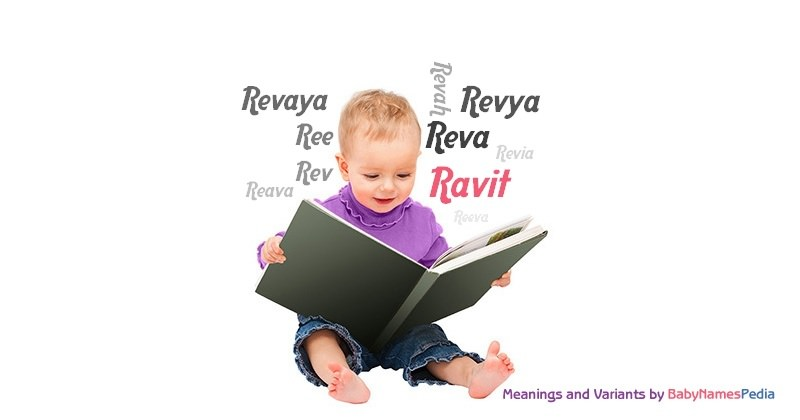 Meaning of the name Ravit