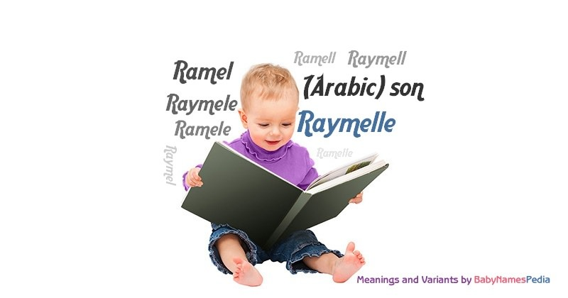 Meaning of the name Raymelle