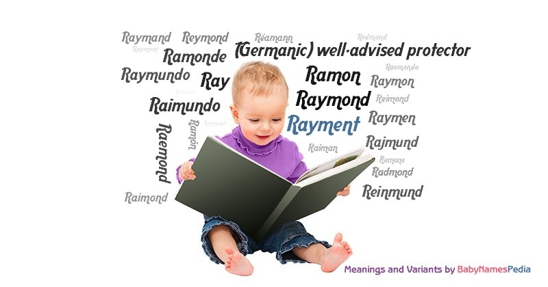 Meaning of the name Rayment