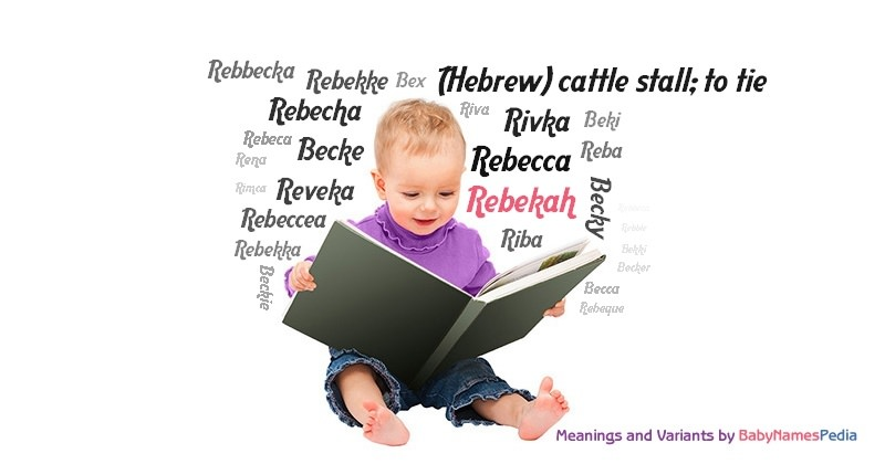 Meaning of the name Rebekah