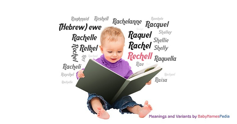 Meaning of the name Rechell