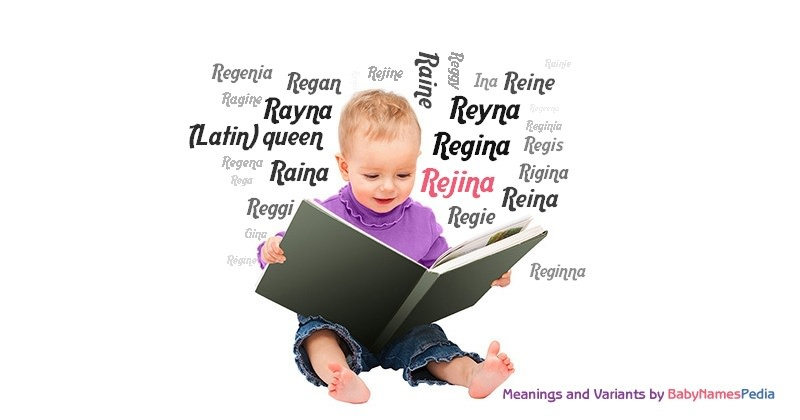 Meaning of the name Rejina