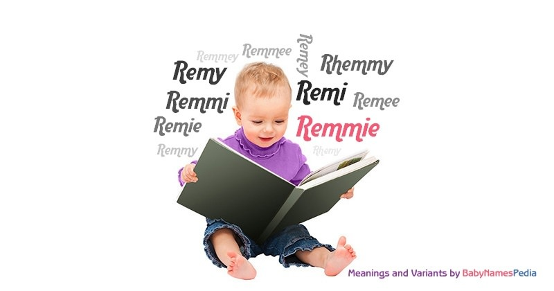 Meaning of the name Remmie