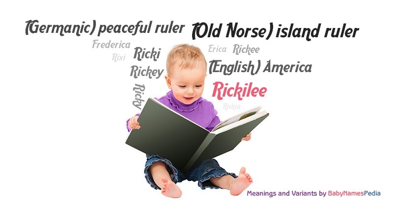 Meaning of the name Rickilee