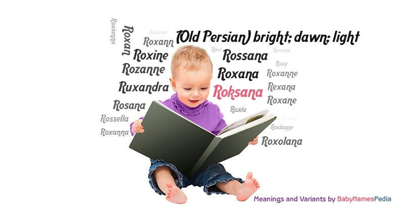 Meaning of the name Roksana