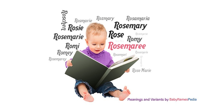 Meaning of the name Rosemaree