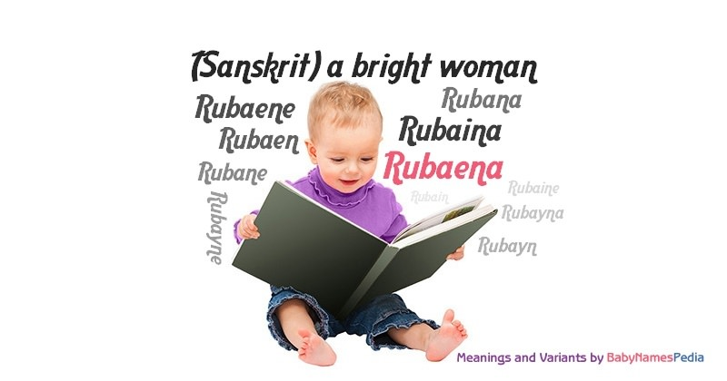 Meaning of the name Rubaena