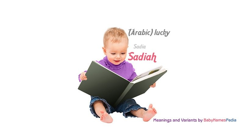 Meaning of the name Sadiah