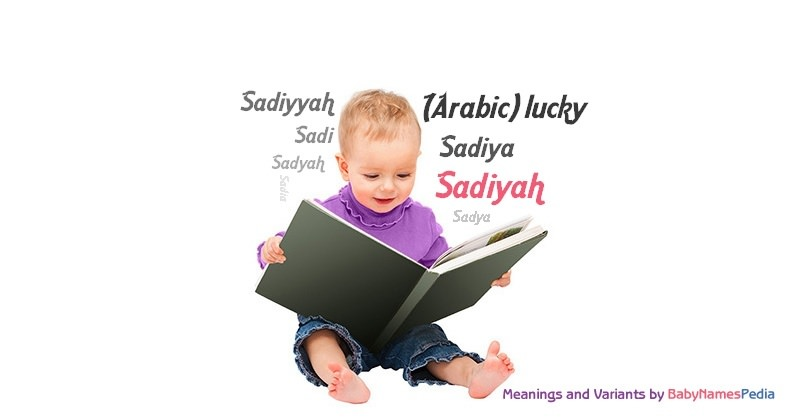 Meaning of the name Sadiyah