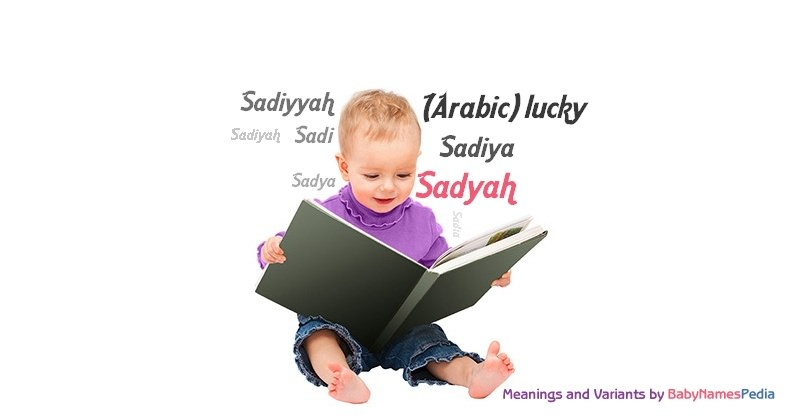 Meaning of the name Sadyah